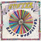 Guster's latest CD, Easy Wonderful.